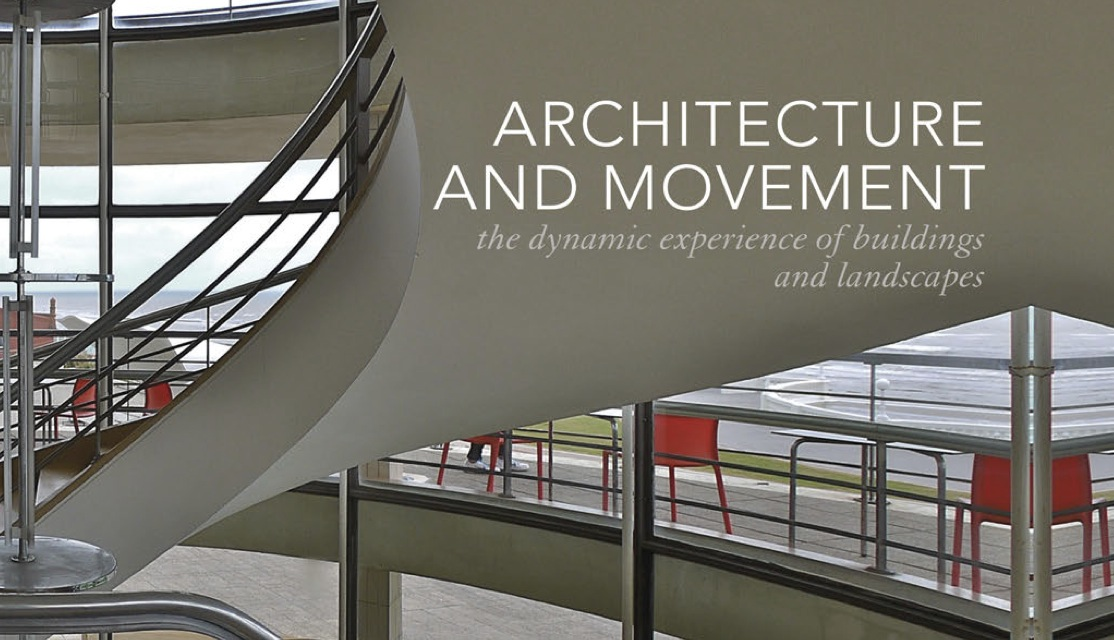 Architecture and Movement – Professor Peter Blundell Jones - CANCELLED