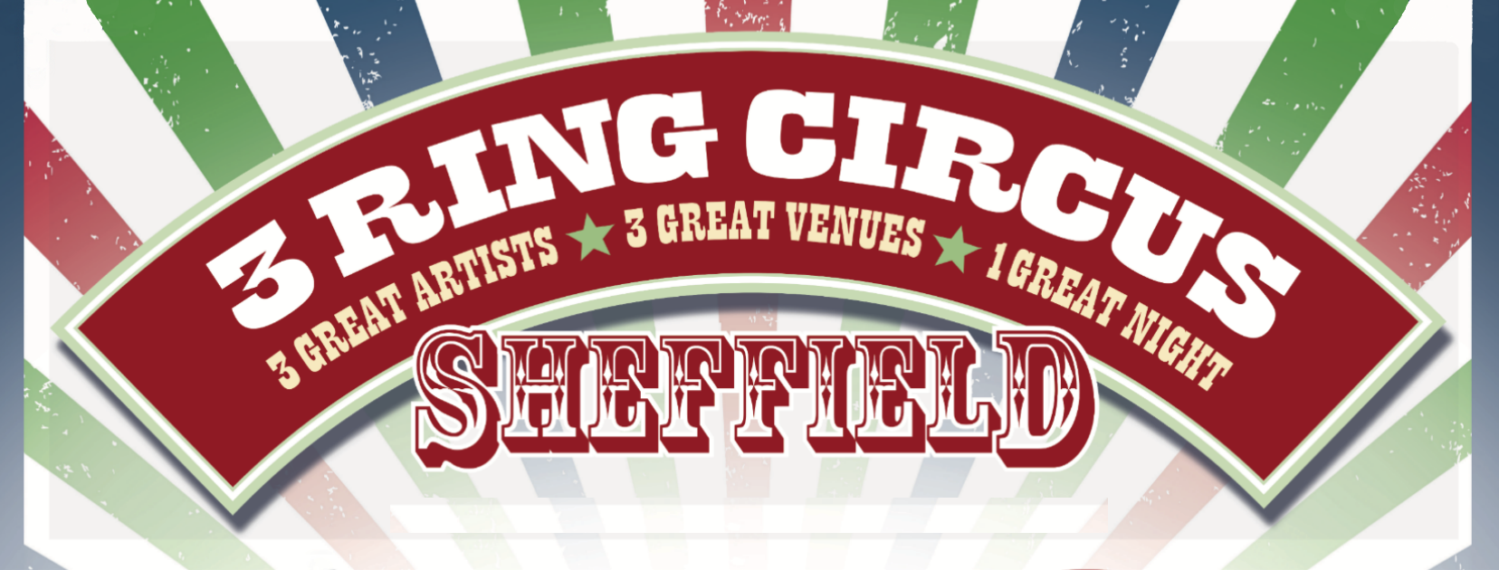 3 RING CIRCUS - Richard Hawley,  James Dean Bradfield and Lou Doillon *SOLD OUT*