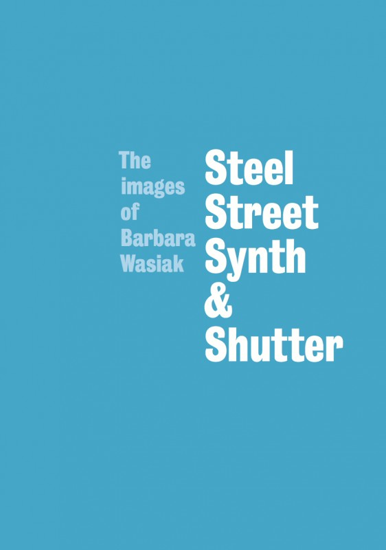 Steel, Street, Synth & Shutter booklet